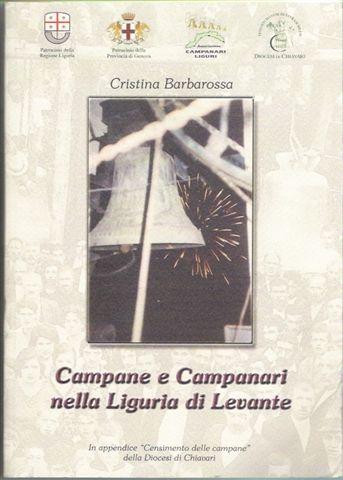 Campane e campanari nella Liguria di levante -