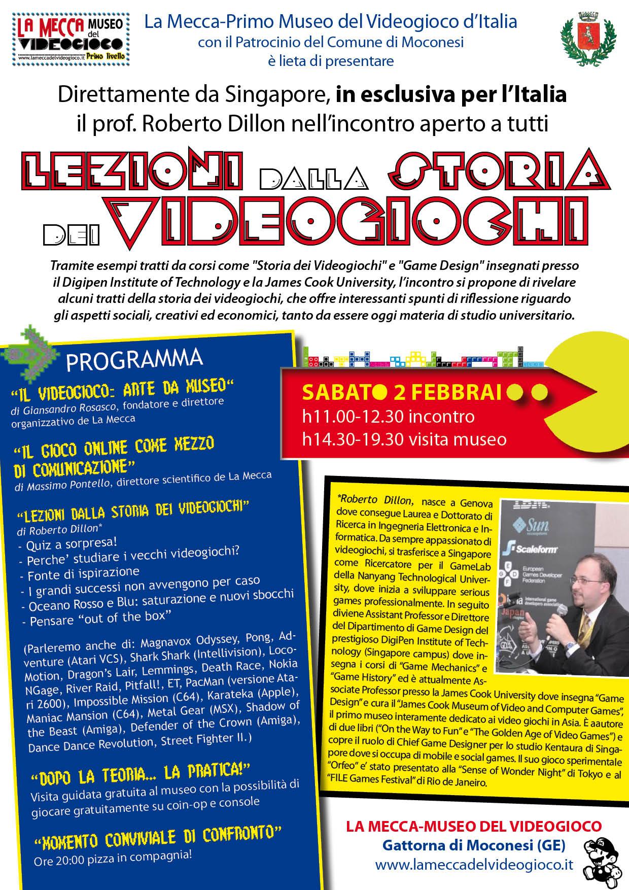 """2 Febbraio: a LA MECCA-PRIMO MUSEO DEL VIDEOGIOCO incontro 'Le lezioni dalla storia dei videogiochi"""", in esclusiva da Singapore il prof. Roberto DIllon"""
