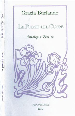 Le poesie del cuore - Antologia Poetica