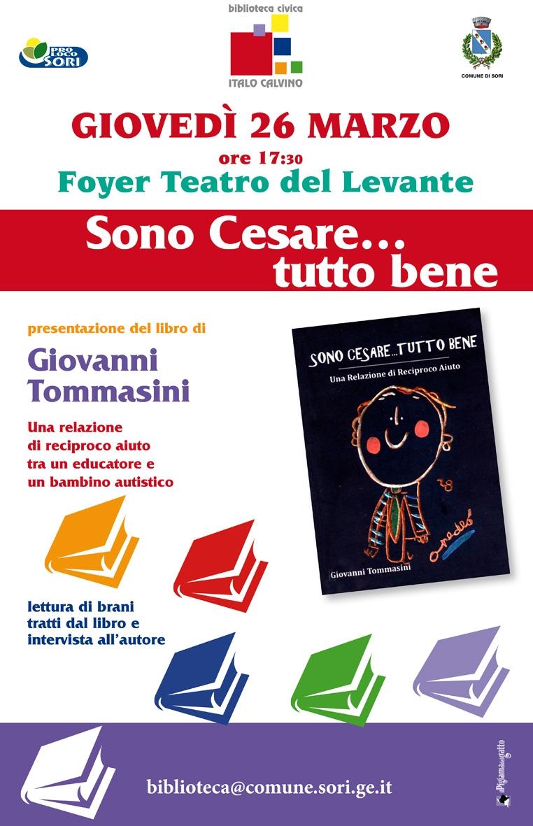 """SORI: Giovedì 26 Marzo la presentazione del libro """"Sono Cesare…tutto bene"""" - Una relazione di reciproco aiuto"""