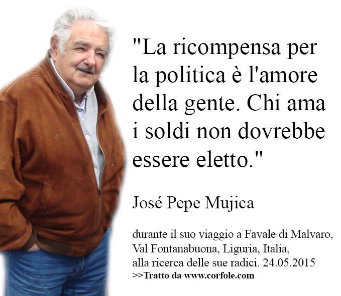 """Mujica a Favale - """"La ricompensa per la politica è l'amore della gente. Chi ama i soldi non dovrebbe essere eletto."""""""