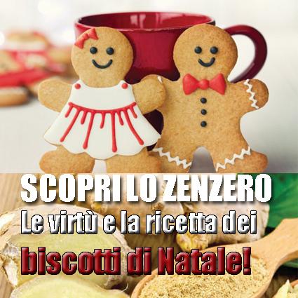 Alla scoperta dello Zenzero: benefici, utilizzi e la ricetta dei biscotti di Natale