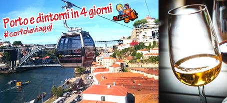 #CORFOLETRAVEL TOUR PORTOGALLO - Porto e dintorni in 4 giorni: gli itinerari a zone per non perdervi proprio nulla!