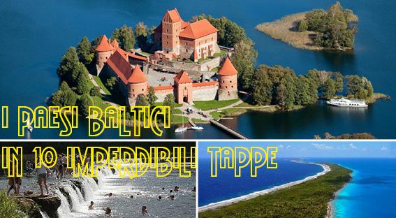 #CorfoleTravel - I Paesi  Baltici in 10 imperdibili tappe