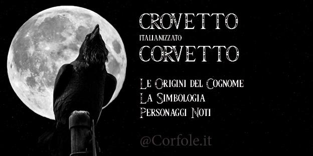 #RADICI - Crovetto e Corvetto: neri e tenebrosi come i corvi